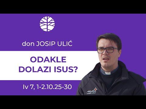 Odakle Isus dolazi?